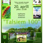 """20. aprīlī plkst.12:00 Talsu novada muzejā notiks izglītojošā konkursa """"Talsiem100"""" fināls."""