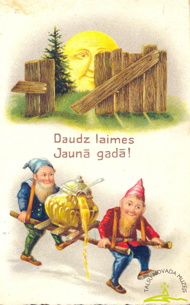 """Pastkarte. Apsveikuma kartiņa Jaunā gadā. 1930. gadi. Sūtītas Dravnieku ģimenes locekļiem (Kr. Barona māsas Marijas dzimta) Dundagas """"Pēter-Kužniekos"""""""